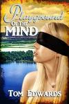 Playground of the Mind - Tom Edwards