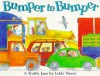 Bumper to Bumper: A Traffic Jam - Jakki Wood