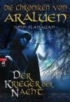 Die Chroniken von Araluen - Der Krieger der Nacht: Band 5 (German Edition) - John Flanagan, Angelika Eisold-Viebig