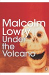 Under the Volcano - Malcolm Lowry