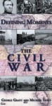 Defining Moments: The Civil War - George Grant, Michael Swift