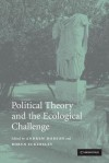 Political Theory And The Ecological Challenge - Andrew Dobson