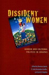 Dissident Women: Gender and Cultural Politics in Chiapas - Shannon Speed
