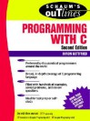 Schaum's Outline of Programming with C - Byron S. Gottfried