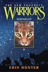 Warriors: The New Prophecy Series: Midnight - Erin Hunter