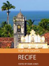 Top Ten Sights: Recife - Mark Jones