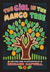 The Girl In The Mango Tree - Richard Capwell