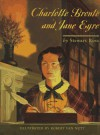 Charlotte Bronte and Jane Eyre - Stewart Ross, Robert Van Nutt