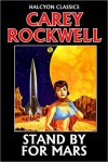 Stand by for Mars! by Carey Rockwell - Carey Rockwell