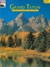 Grand Teton - Hugh Crandall, K.C. DenDooven