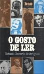 O Gosto de Ler - Urbano Tavares Rodrigues