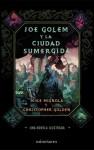 Joe Golem y la ciudad sumergida - Mike Mignola, Christopher Golden