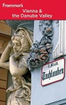 Frommer's Vienna & the Danube Valley - Dardis McNamee, Maggie Childs