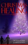 Christmas Healing - Morris Fenris, Jasmine Bowen