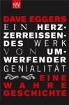 Ein herzzerreißendes Werk von umwerfender Genialität (German Edition) - Dave Eggers