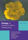 Caring For Someone With A Hearing Loss (Carers Handbook) - Marina Lewycka