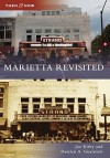 Marietta Revisited, Georgia (Then and Now Series) - Joe Kirby, Damien Guarnieri