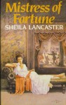 Mistress of Fortune - Sheila Lancaster