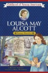 Louisa May Alcott: Young Novelist (Childhood of Famous Americans) - Beatrice Gormley, Meryl Henderson