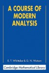 A Course of Modern Analysis - Edmund Taylor Whittaker