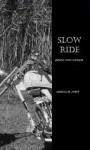 Slow Ride - Rebecca M. Avery
