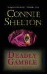 Deadly Gamble (Charlie Parker, #1) - Connie Shelton