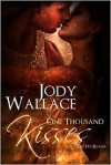 One Thousand Kisses - Jody Wallace