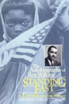 Standing Fast: The Autobiography Of Roy Wilkins - Roy Wilkins, Julian Bond, Tom Mathews