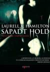 Sápadt hold (Anita Blake, Vámpírvadász, #8) - Laurell K. Hamilton, Gálla Nóra