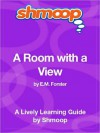 A Room with a View: Shmoop Learning Guide - Shmoop