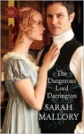The Dangerous Lord Darrington - Sarah Mallory