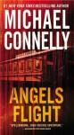 Angels Flight: A Harry Bosch Novel - Michael Connelly