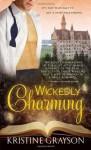 Wickedly Charming - Kristine Grayson, Kristine Kathryn Rusch