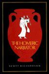 The Homeric Narrator - Scott Richardson