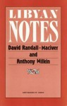 Libyan Notes: Essentially a Study of the Berber Tribes - David Randall-MacIver, Eloise Wilkin