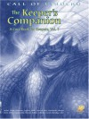 The Keeper's Companion: Blasphemous Knowledge, Forbidden Secrets: A Core Book for Keepers, Vol. 1 (Call of Cthulhu Horror Roleplaying, #2388) - Keith Herber, Brian M. Sammons, William Dietze, Chaosium Inc.