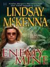 Enemy Mine (Morgan's Mercenaries) - Lindsay McKenna