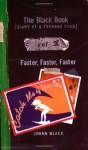 Faster, Faster, Faster - Jonah Black