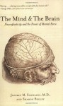 The Mind and the Brain: Neuroplasticity and the Power of Mental Force (Audio) - Jeffrey M. Schwartz, Sharon Begley, Arthur Morey