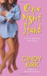 One Night Stand - Cindy Kirk