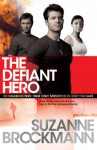 Defiant Hero (Troubleshooters 2) - Suzanne Brockmann