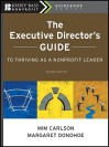 The Executive Director's Guide to Thriving as a Nonprofit Leader, 2nd Edition - Mim Carlson, Margaret Donohoe