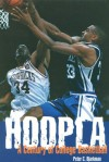 Hoopla: One Hundred Years of College Basketball - Peter C. Bjarkman