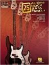 25 All-Time Rock Bass Classics: Bass Recorded Versions - Hal Leonard Publishing Company
