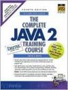 The Complete Java 2 Training Course [With CDROM] - Deitel and Deitel, Harvey M. Deitel, Paul J. Deitel