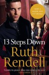 13 Steps Down. Ruth Rendell - Ruth Rendell