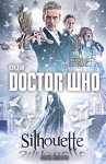 Doctor Who: Silhouette - Justin Richards