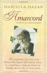 Amarcord: Marcella Remembers - Marcella Hazan