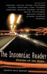 The Insomniac Reader: Stories of the Night - Kevin Sampsell, Jonathan Ames, Aimee Bender, Jeff Johnson, James Tate, Thorn Kief Hillsbery, Heidi Julavits, Michelle Tea, Dan Kennedy, Stacey Richter, Marshall Moore, Lucy Thomas, Todd Pruzan, Rick Moody, Richard Rushfield, Elizabeth Ellen, Davy Rothbart, Jonathan Lethem