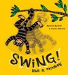 Swing! Like A Monkey - Harriet Ziefert, Simms Taback
